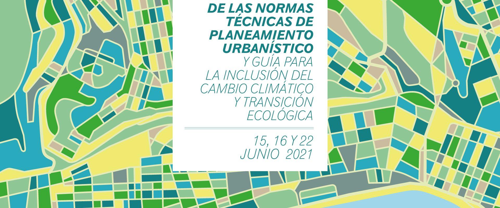PRESENTACIÓN DE LAS NORMAS TÉCNICAS DE PLANEAMIENTO URBANÍSTICO EN CANARIAS